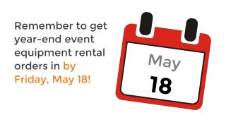May 18 deadline for event orders